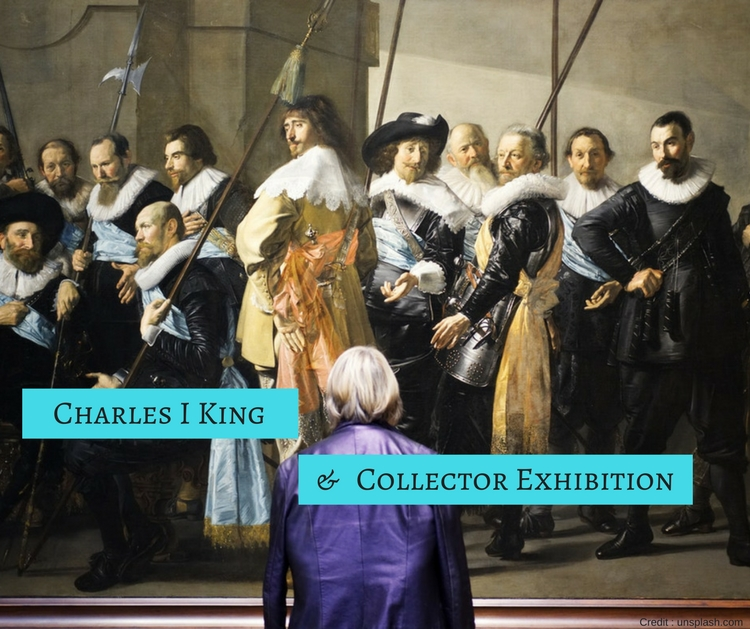 Charles I King and Collector Exhibition